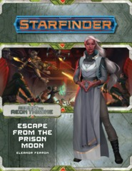 Starfinder Adventure Path 08 - Escape from the Prison Moon