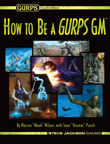 GURPS - How to be a GURPS GM
