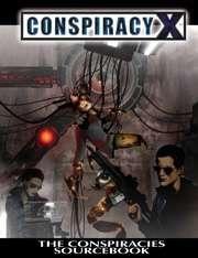 Conspiracy X - The Conspiracies Sourcebook