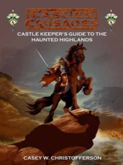 Castle Keeper's Guide to the Haunted Highlands