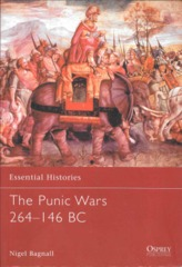 The Punic Wars 264-146 BC (Ess 16)