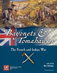 Bayonets & Tomahawks: The French and Indian War