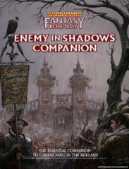 Warhammer Fantasy Roleplay - Enemy in the Shadows Companion