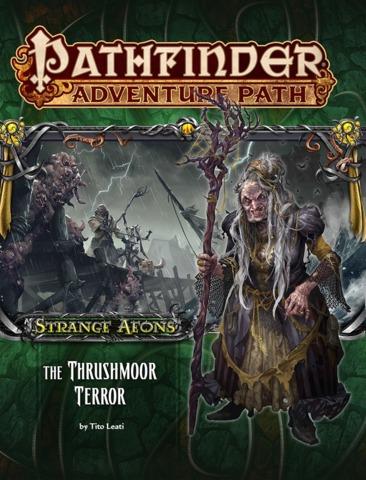 Pathfinder Adventure Path #110: The Thrushmoor Terror