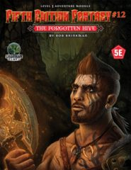 5E Fantasy #12 - The Forgotten Hive 55512