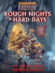Warhammer Fantasy Roleplay - Rough Nights & Hard Days