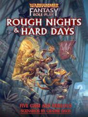Warhammer Fantasy Roleplay - Rough Nights & Hard Days