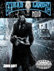 Deadlands Noir