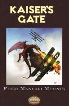 Kaiser's Gate Field Manual: Mounts
