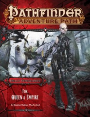 Pathfinder Adventure Path #106 Hell's Vengeance For Queen & Empire