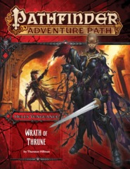 Pathfinder Adventure Path #104: Wrath Of Thrune (Hell's Vengance 1 of 6)
