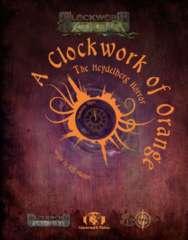 Clockwork & Cthulhu - A Clockwork of Orange The Heydelberg Horror