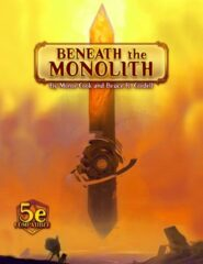 Beneath the Monolith (5E)