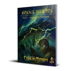 Cthulhu Mythos 5E - Ghoul Island 1 - Voyage to Farzeen
