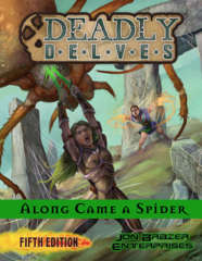 Deadly Delves 5E - Along Came a Spider
