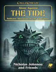 Call of Cthulhu - Alone Against the Tide