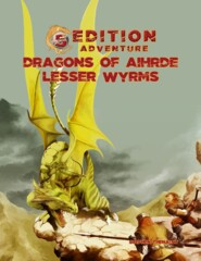 5th Edition Adventure  - Dragons of Aihrde Lesser Wyrms