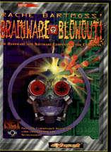 Bartmoss Brainware Blowout