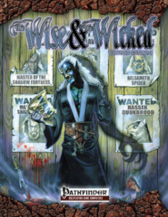 The Wise & the Wicked 2nd Edition Pathfinder