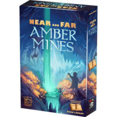 Near and Far - Amber Mines Expansion