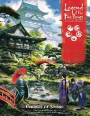 L5R08 - Legend of the Five Rings RPG: Courts of Stone