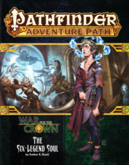 Pathfinder Adventure Path 129: War for the Crown Chapter 6: The Six-Legend Soul