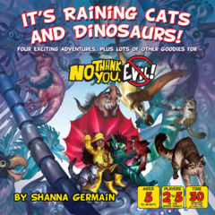 No Thank You, Evil - It's Raining Cats and Dinosaurs