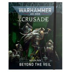Crusade - Mission Pack Beyond the Veil