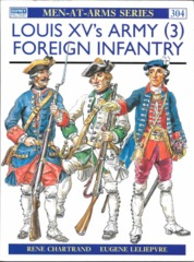 Louis XV's Army (3) Foreign Infantry (Maa 304)