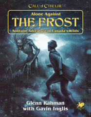 Call Of Cthulhu - Alone Against the Frost