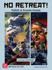 No Retreat! The French and Polish Fronts
