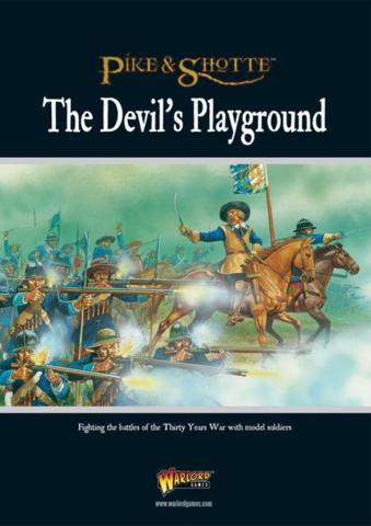 The Devils Playground - (Thirty Years War)