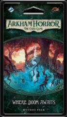 Where Doom Awaits: Arkham Horror Mythos Pack
