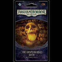 The Unspeakable Oath: Arkham Horror Mythos Pack