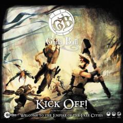 Guild Ball Kick Off!