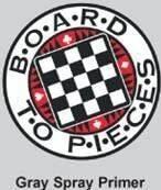 Board To Pieces: Grey Spray Primer
