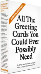 Cards Against Humanity Presents ClickHole Greeting Cards - ALL THE GREETING CARDS YOU COULD EVER POSSIBLY NEED