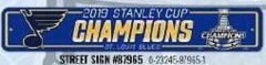 2019 Stanley Cup Champion - Street  Sign