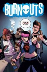 BURNOUTS #1 CVR C CBLDF CHARITY VAR UNCENSORED (MR)