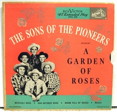 Sons of the Pioneers; A Garden Of Roses; RCA EPA 309