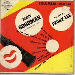 Benny Goodman with his Orchestra, Vocals by Peggy Lee, Columbia B-406