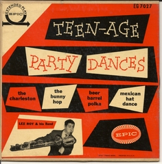Lee Roy & his Band, Teen-age Party Dances, Epic EG-7027 © 1954