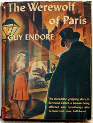 The Werewolf of Paris by Guy Endore, Triangle Books #136 © 1943 w/ Dust Jacket