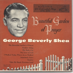 George Beverly Shea, Beautiful Garden of Prayer, RCA EPB 3078