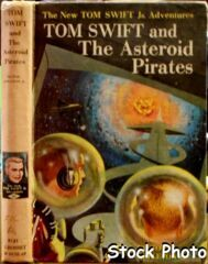 Tom Swift and The Asteroid Pirates #21 © 1963 Victor Appleton II
