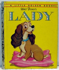 Walt Disney's Lady © 1954 Little Golden Book D42-25