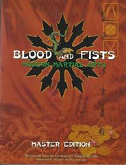 Blood and Fists, Modern Martial Arts, Master Edition d20 © 2006 RPG Objects 3002M