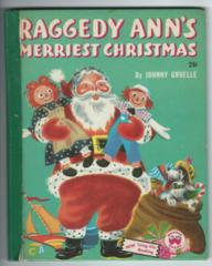 Raggedy Ann's Merriest Christmas © 1952 Wonder Book