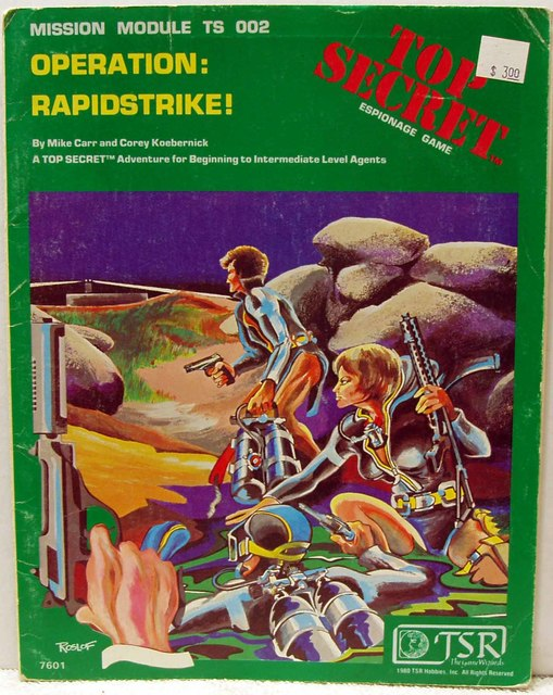 Top Secret Espionage RPG Mission Module TS002 Operation: RapidStrike © 1980 TSR 7601