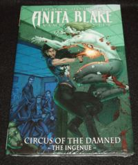ANITA BLAKE CIRCUS OF THE DAMNED THE INGENUE © 2011 MARVEL HC